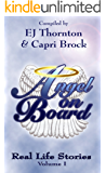 Angel On Board - Real Life Stories (True Angel Books Book 2)