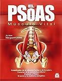 El PSOAS. Músculo Vital (Medicina)