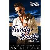 Family Bonds- Eli and Bella (Amore Island Book 6)