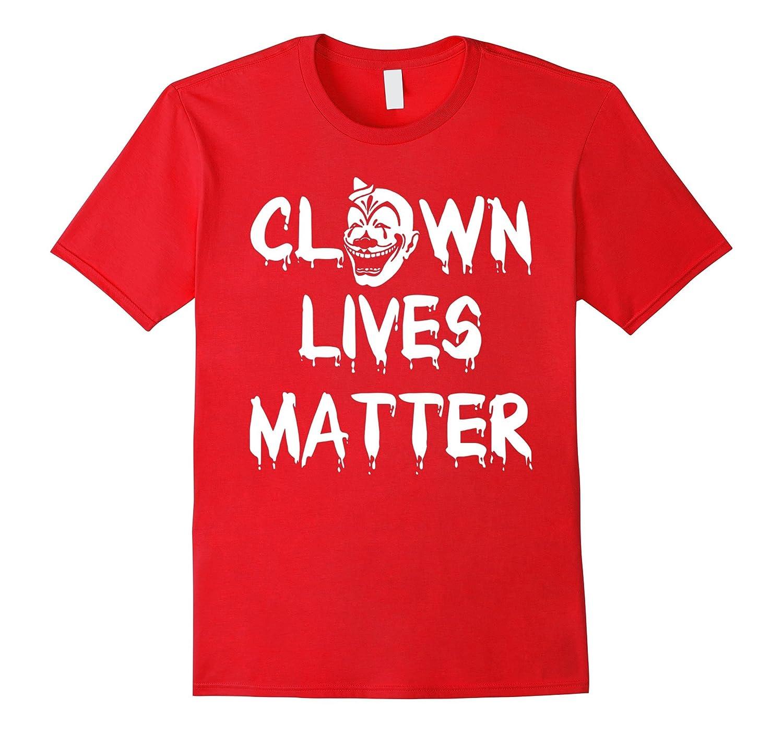 Clown Lives Matter T-shirt black blue halloween