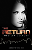 The Return (Legacy Book 4)