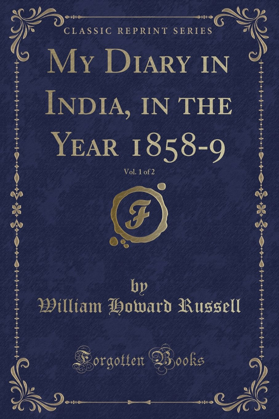 Download My Diary in India, in the Year 1858-9, Vol. 1 of 2 (Classic Reprint) ePub fb2 book