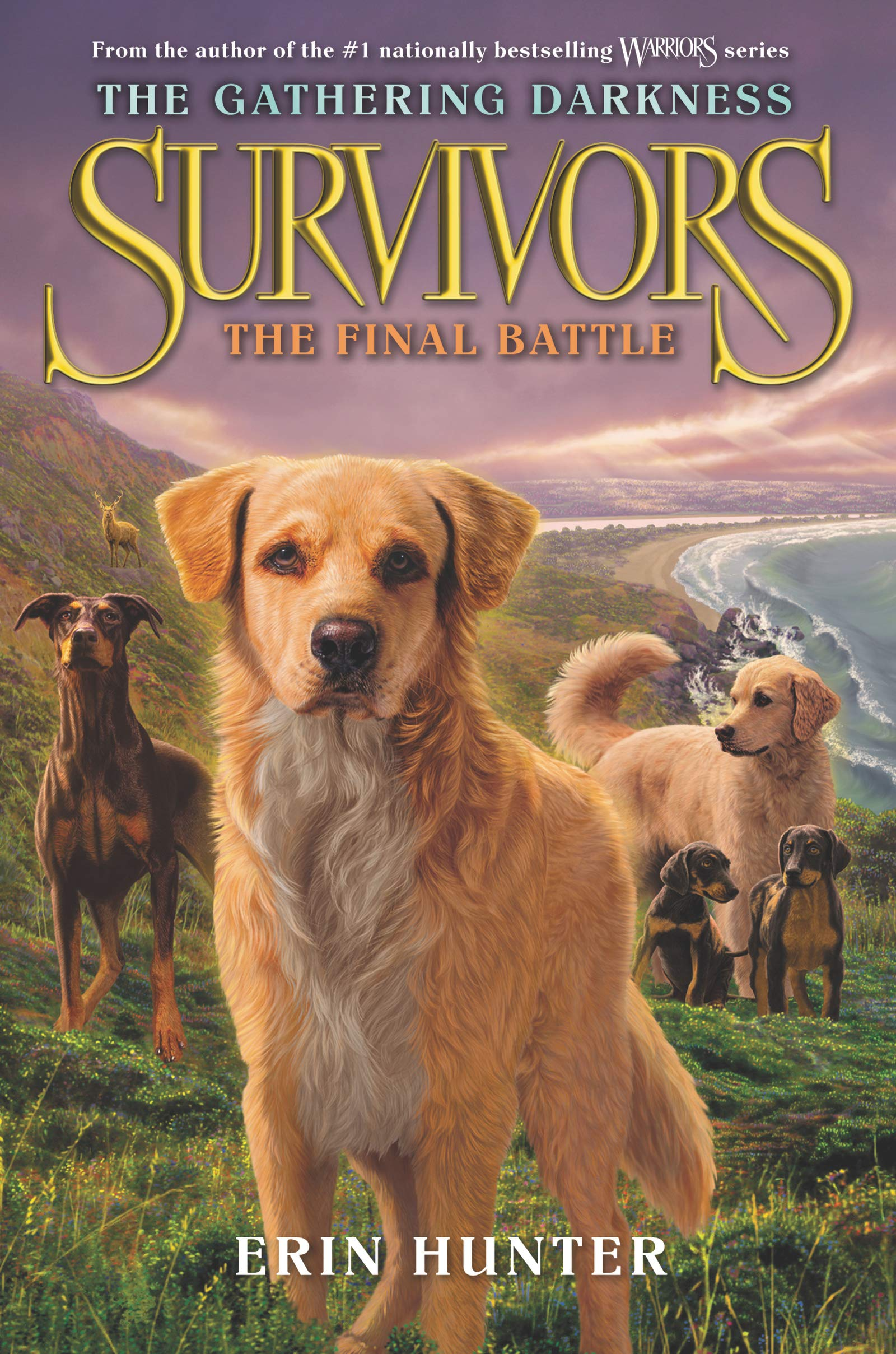 Survivors: The Gathering Darkness #6: The Final Battle: Hunter, Erin,  Kubinyi, Laszlo, Green, Julia: 9780062343543: Amazon.com: Books