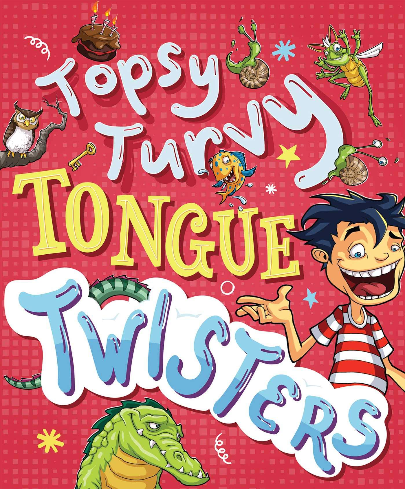 Topsy Turvy Tongue Twisters And More Katie Hewat Glen