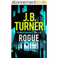 Rogue (An American Ghost Thriller Book 1) (English Edition)