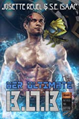Her Ultimate B.O.B. (Batteries Not Required Book 2) Kindle Edition