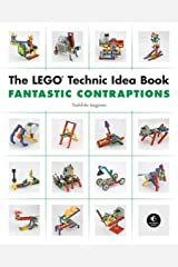 The LEGO Technic Idea Book: Fantastic Contraptions Paperback