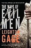 The Ways of Evil Men (A Chief Inspector Mario Silva Investigation Book 7)