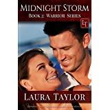 MIDNIGHT STORM: A Military Romance (Warrior Series, #2)