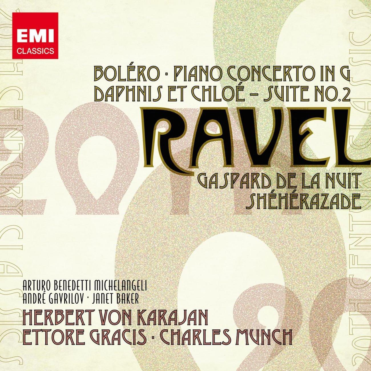 Ravel: Bolero, Piano Concerto in G, Daphnis et Chloe: Suite No. 2, Gaspard de la Nuit, Sheherazade