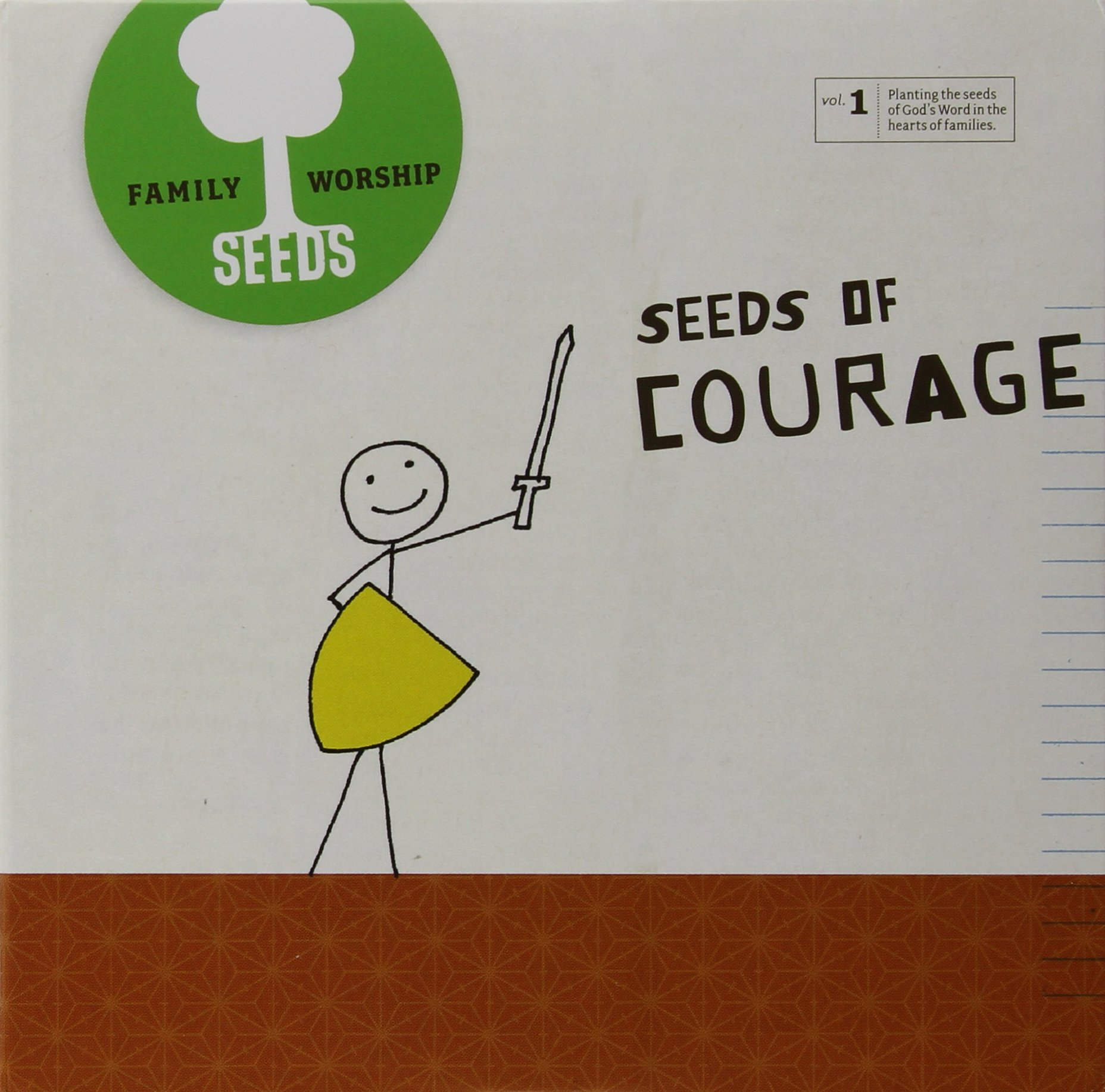 Seeds Family Worship: Seeds of Courage, Vol. 1 by CD Baby