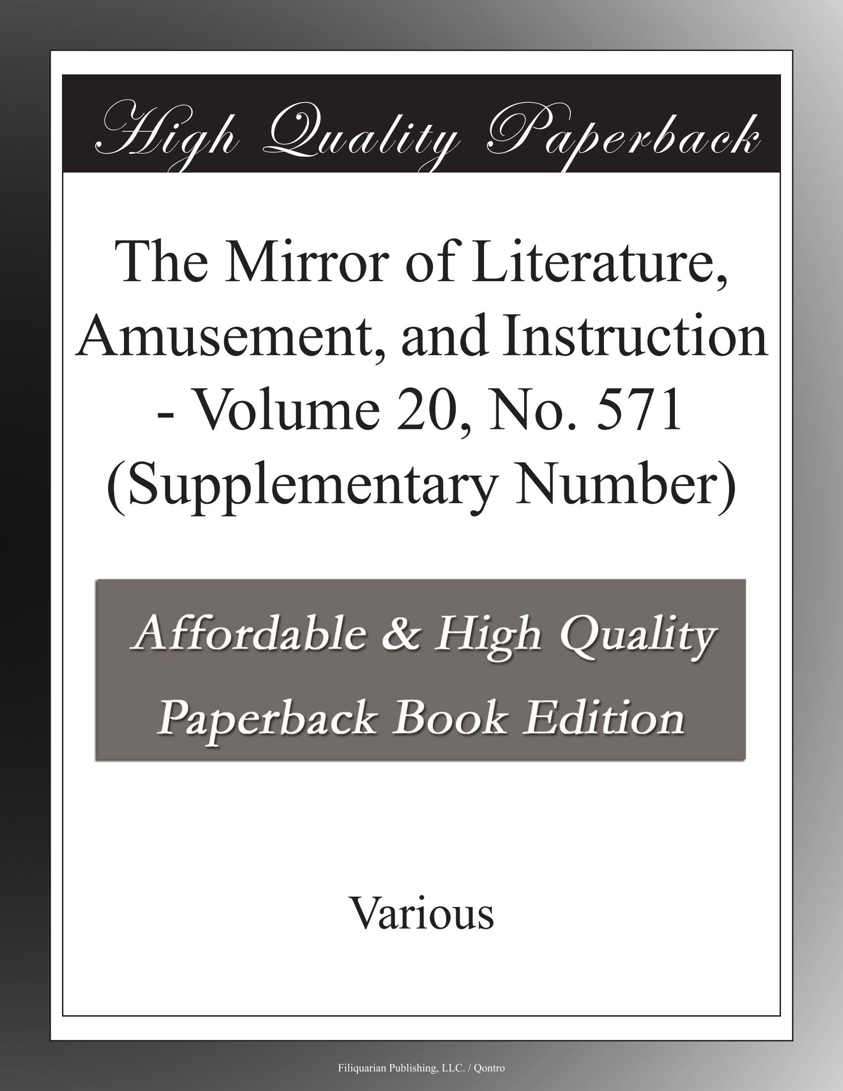 The Mirror of Literature, Amusement, and Instruction - Volume 20, No. 571 (Supplementary Number) PDF