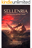 Sellenria: The Starship and the Citadel