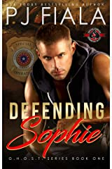 Defending Sophie (Special Forces: Operation Alpha) (GHOST Book 1) Kindle Edition