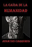 La caída de la humanidad