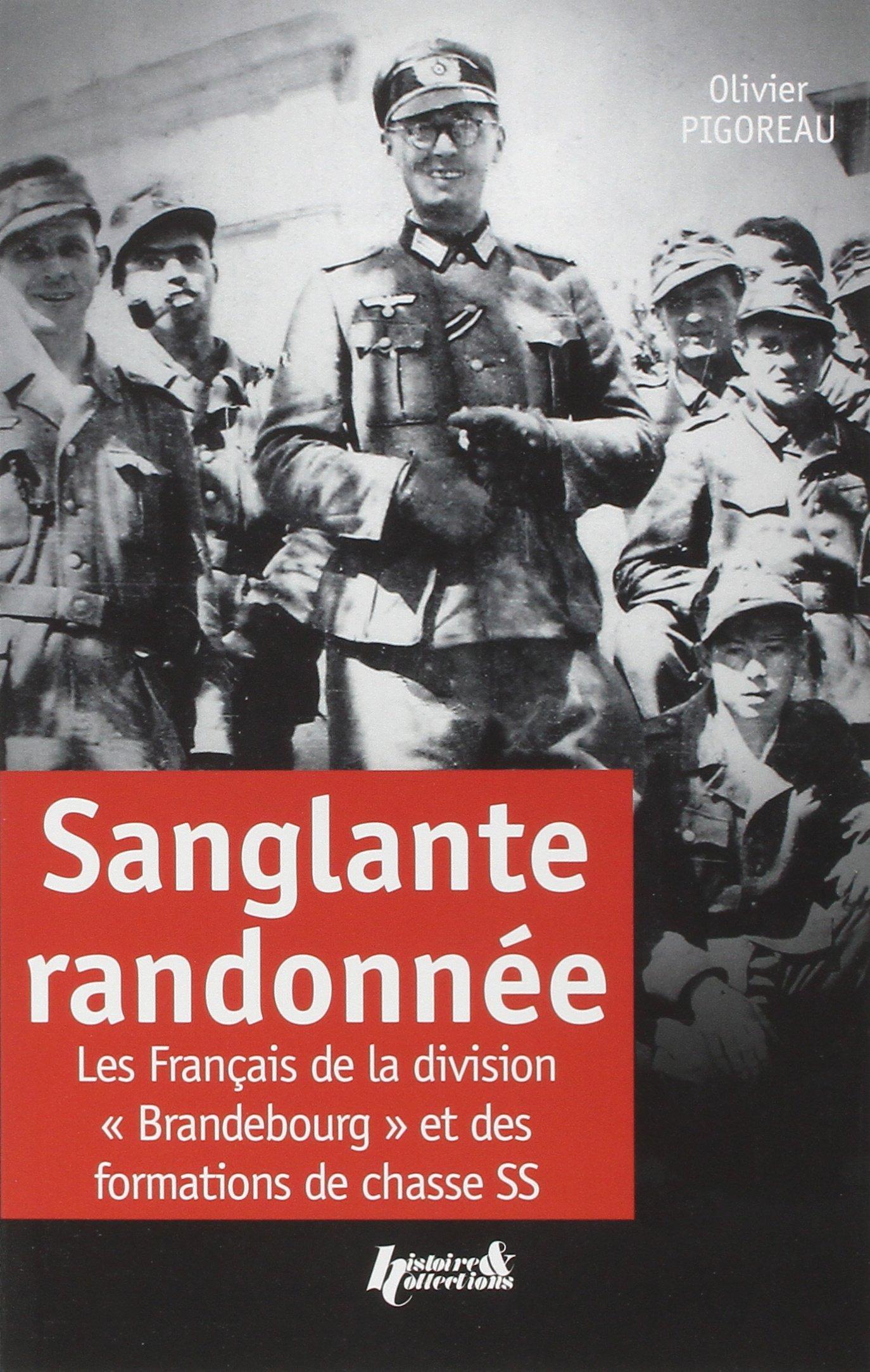Download Sanglante randonnée: Les Français de la division Brandebourg et des formations de chasse SS (French Edition) PDF