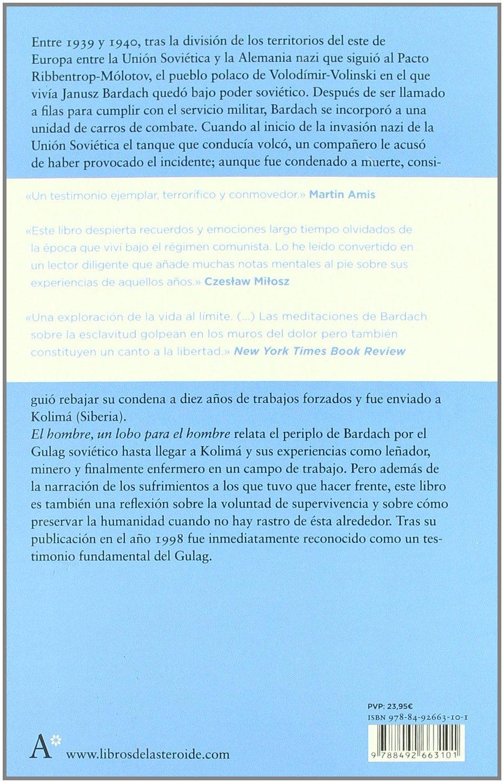 El hombre, un lobo para el hombre (Spanish Edition): Janusz Bardach, Kathleen Gleeson: 9788492663101: Amazon.com: Books
