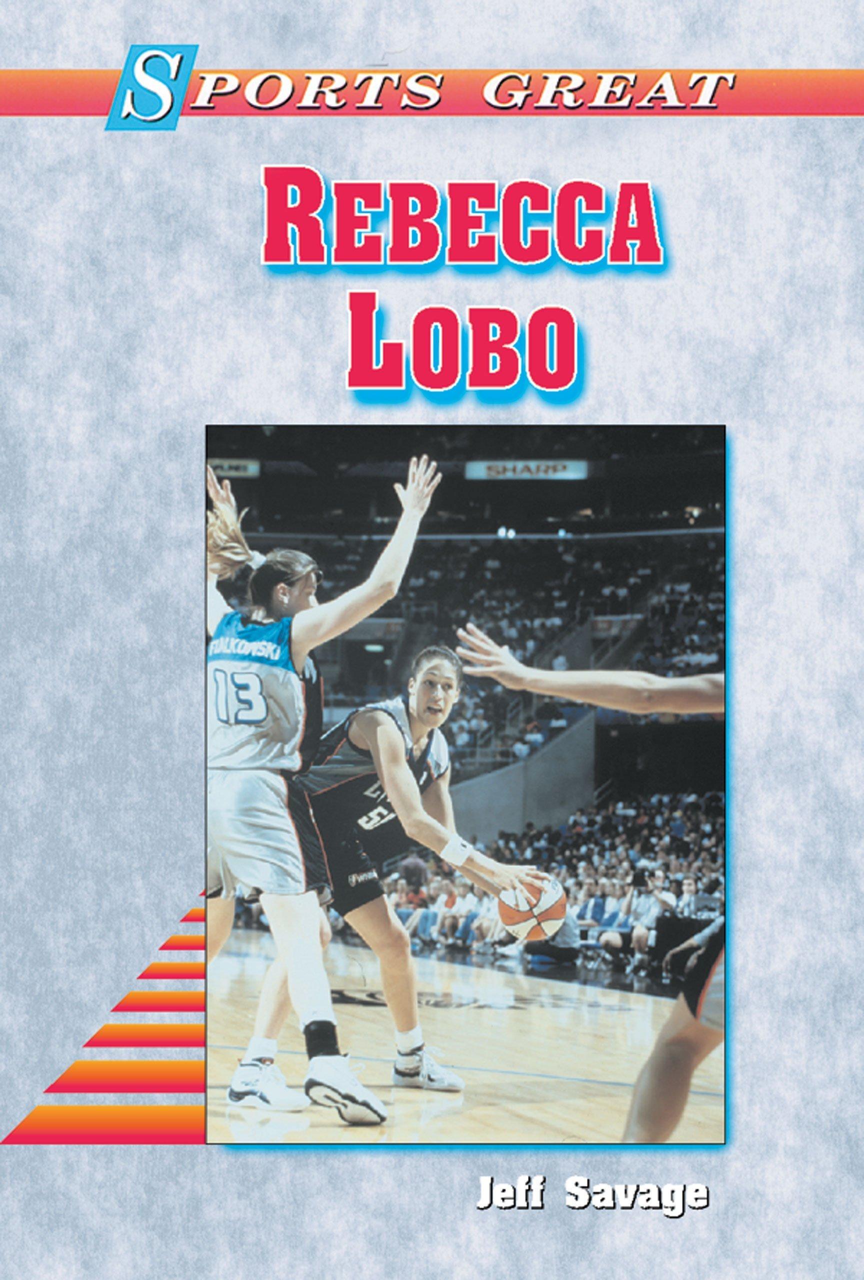 Rebecca Lobo (Sports Great Books) pdf epub