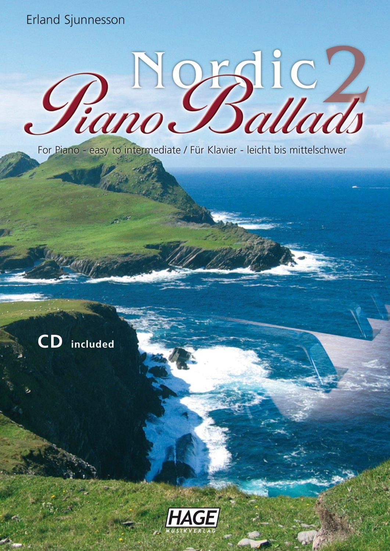 Nordic Piano Ballads 2 + CD: Für Klavier - leicht bis mittelschwer