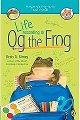 Life According to Og the Frog Kindle Edition
