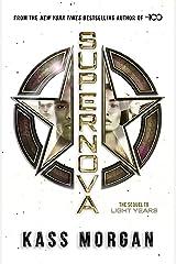 Supernova: Light Years Book Two (Light Years 2) Kindle Edition
