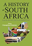 History of South Africa: From the Distant Past to the Present Day