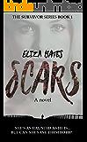 Scars: A Contemporary Suspense Romance Novel (The Survivor Series Book 1)