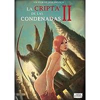 La cripta de las condenadas II [DVD]