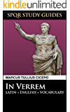 Cicero: Against Verres in Latin + English (SPQR Study Guides Book 4) (English Edition)