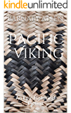 Pacific Viking: An Epic Historical Fiction