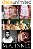 Friends Lovers and Family