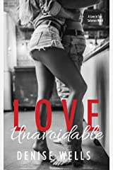 Love Unavoidable: A Friends to Lovers Romance (Love in San Soloman Book 4) Kindle Edition