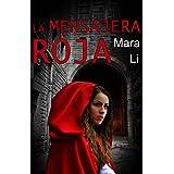 La mensajera roja (Spanish Edition)