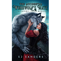 The Accidental Werewolf's Mate: A Monsterly Yours Romance (Monstery Yours Book 3) (English Edition)