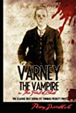 """Varney The Vampire: Or """"The Feast Of Blood"""": Volume 1"""