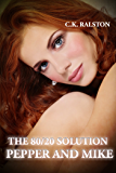 The 80/20 Solution: Pepper and Mike (English Edition)