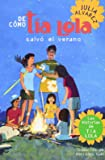 De como tia Lola salvo el verano (The Tia Lola Stories) (Spanish Edition)