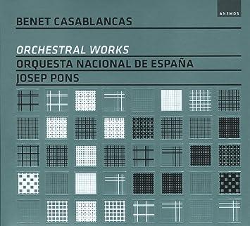 Casablancas: Obras Orquestales ; Orquesta Nacional De España - Pons: Orquesta Nacional De Espana Pons; Josep, Casablancas: Amazon.es: Música