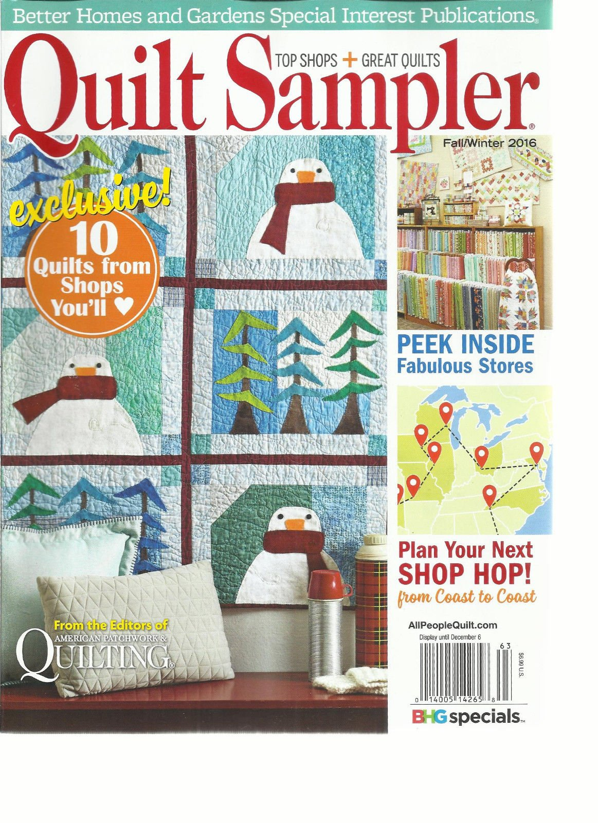 QUILT SAMPLER MAGAZINE, FALL / WINTER, 2016 10 QUILTS FROM SHOPS YOU'LL LOVE