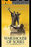 Warehouse of Souls: A New Michael Vaux Novel