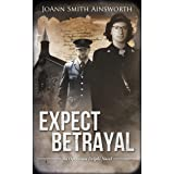 Expect Betrayal (Operation Delphi Book 3)