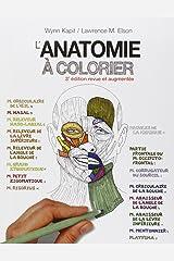 ANATOMIE A COLORIER, 3E ED. Paperback
