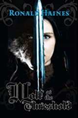 Wolf at the Threshold Kindle Edition