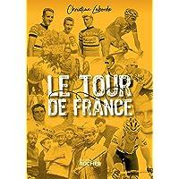 Le Tour de France: Abécédaire ébaubissant