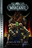World of Warcraft Lord of the Clans
