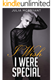 I Wish I Were Special (Southern Scandal Book 1)