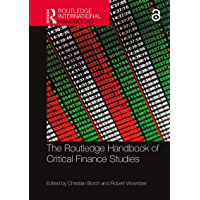 The Routledge Handbook of Critical Finance Studies (Routledge International Handbooks)