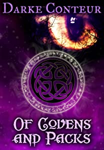 Of Covens and Packs (The Watchtower Book 3)