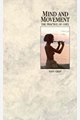 Mind And Movement: The Practice of Coex Kindle Edition