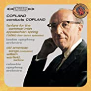 Copland Conducts Copland - Expanded Edition (Fanfare for the Common Man, Appalachian Spring, Old American Songs (Complete),